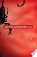 La maison du scorpion L Homme Le Plus Puissant Du Monde Il