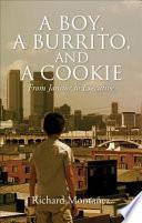 A Boy  a Burrito  and a Cookie Book PDF