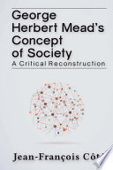 George Herbert Mead s Concept of Society