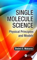 Single Molecule Science