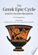 The Greek Epic Cycle and its Ancient Reception