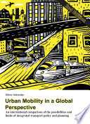 Urban Mobility In A Global Perspective book