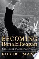 Book Becoming Ronald Reagan
