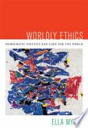 Worldly Ethics