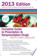 Complete Guide to Prescription and Nonprescription Drugs 2013