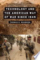 Technology and the American Way of War