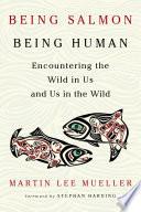 Being Salmon  Being Human