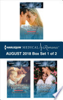 Harlequin Medical Romance August 2018 Box Set 1 Of 2