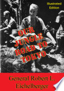 Our Jungle Road To Tokyo [Illustrated Edition]