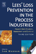 Lees Loss Prevention In The Process Industries book
