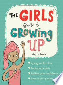 The Girls  Guide to Growing Up