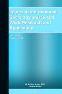 Issues in International Sociology and Social Work Research and Application: 2011 Edition