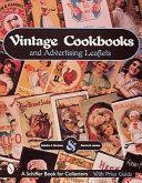 Vintage Cookbooks And Advertising Leaflets book