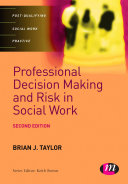 Professional Decision Making And Risk In Social Work : students on cpd courses make...