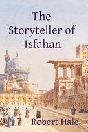 The Storyteller Of Isfahan