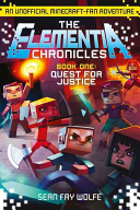 The Elementia Chronicles 01 Quest For Justice