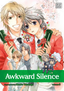 Awkward Silence, Vol. 6 (Yaoi Manga) : on the challenge. will he get accepted to...