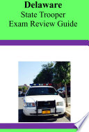 Delaware State Trooper Exam Review Guide