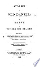 Stories Of Old Daniel Or Tales Of Wonder And Delight By Margaret Jane Moore Countess Of Mountcashell The Second Edition