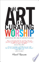 Ebook The Art of Curating Worship Epub Mark Pierson Apps Read Mobile