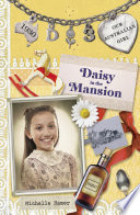 Daisy in the Mansion