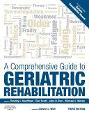 A Comprehensive Guide to Geriatric Rehabilitation