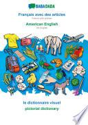 illustration BABADADA, Français avec des articles - American English, le dictionnaire visuel - pictorial dictionary