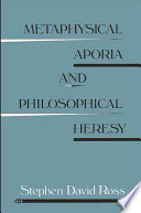Metaphysical Aporia and Philosophical Heresy