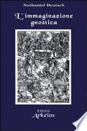 L immaginazione gnostica  Gnosticismo  mandeismo e misticismo della Merkavah