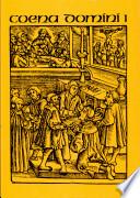 Coena Domini: Die Abendmahlsliturgie der Reformationskirchen im 16