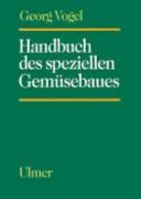 Handbuch des speziellen Gemüsebaues