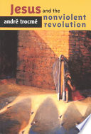 Jesus and the Nonviolent Revolution