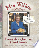 Mrs Wilkes Boardinghouse Cookbook