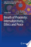Breath of Proximity  Intersubjectivity  Ethics and Peace