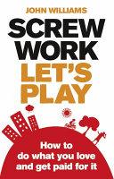 Screw Work Let S Play