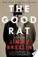 The Good Rat