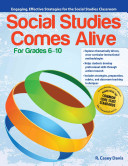 Social studies comes alive : engaging, strategies for the social studies classroom / by R. Casey Dav