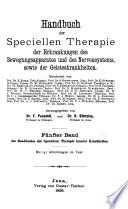Handbuch der speciellen Therapie innerer Krankheiten in sechs Bänden. ...