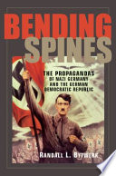 Bending Spines : germany and the former german democratic...