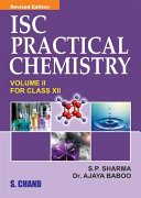 ISC Practical Chemistry Vol. II Class-XII