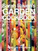 Sarah Raven's Garden Cookbook