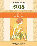 Leo 2018 The Astrotwins Horoscope Guide And Planetary Planner