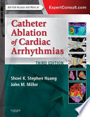 Catheter Ablation of Cardiac Arrhythmias E book