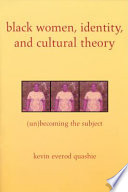 Black Women  Identity  and Cultural Theory