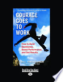Courage Goes to Work