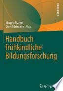 Handbuch frühkindliche Bildungsforschung