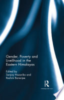Gender  Poverty and Livelihood in the Eastern Himalayas