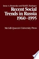 Recent Social Trends in Russia 1960 1995