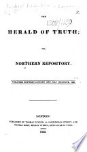 The Herald Of Truth, Or Northern Repository. Published Between January And July Inclusive, 1833 : ...