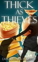 Thick as Thieves  A Lesbian Romance Heist Book PDF